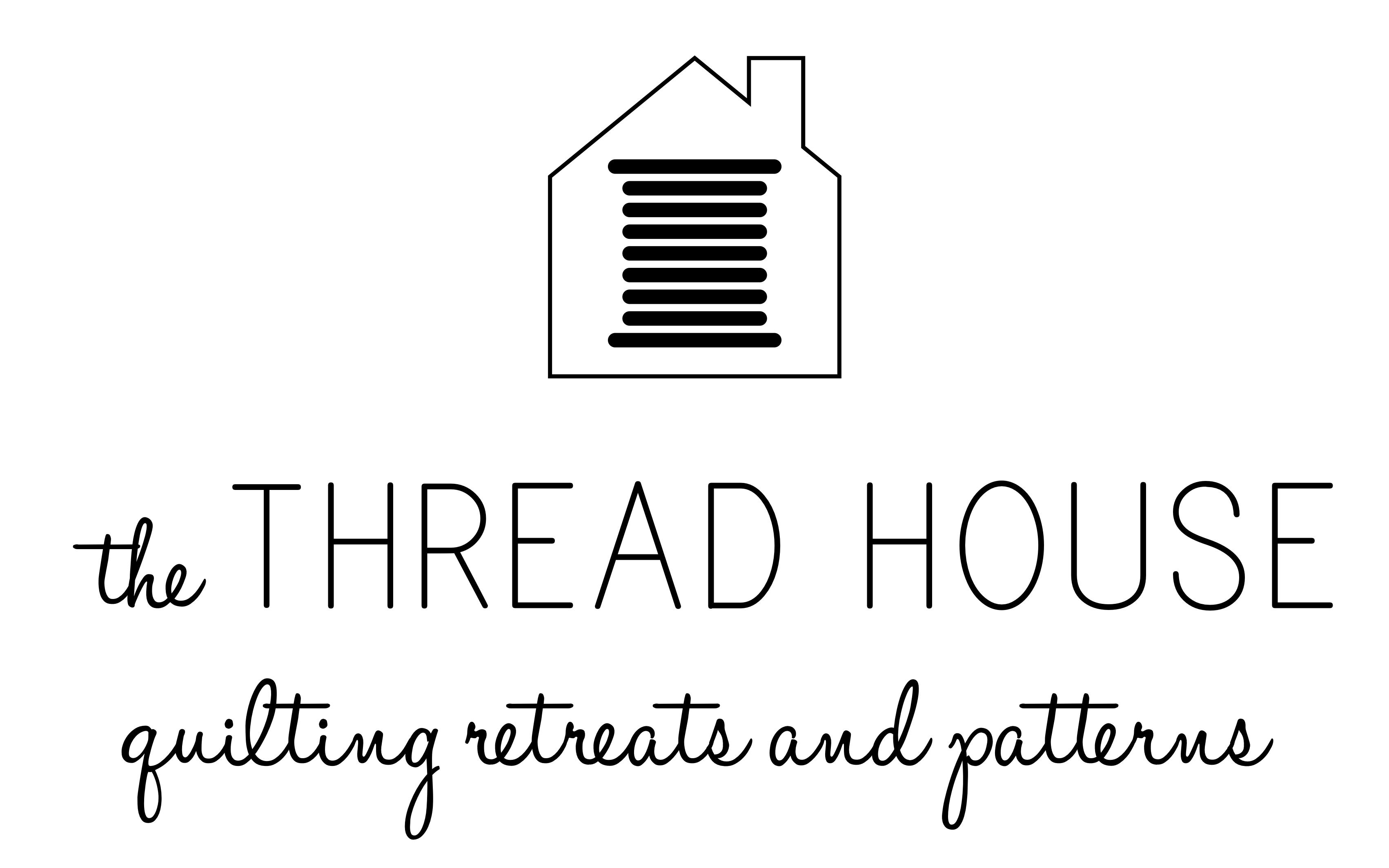 The Thread House